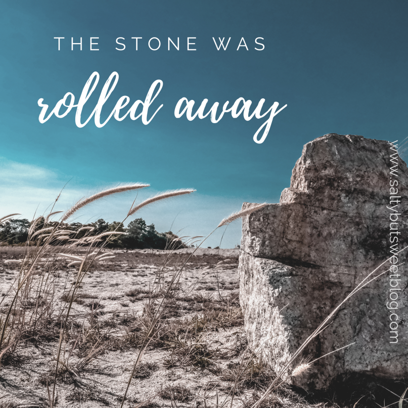 the stone was rolled away
