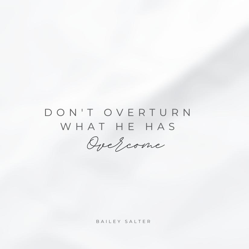 overturn | overcome