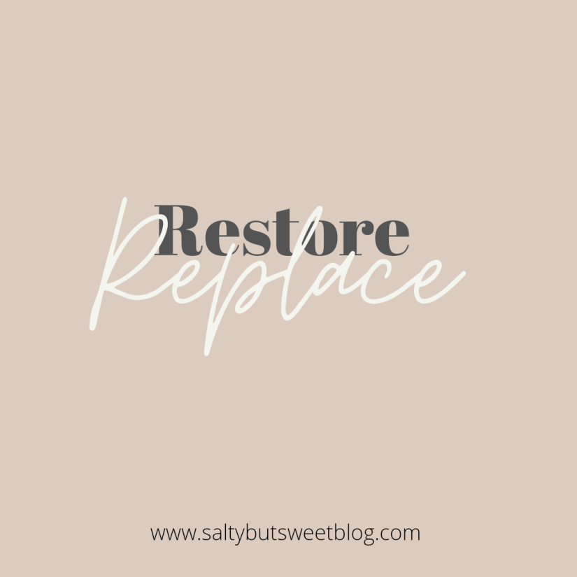 replace | restore